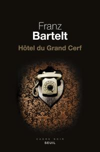 Hotel le grand cerf
